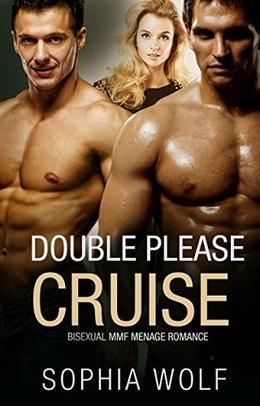 Double Pleasure Cruise by Sophia Wolf