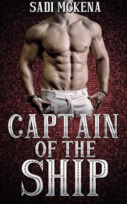 Captain of the Ship by Sadi Mckena