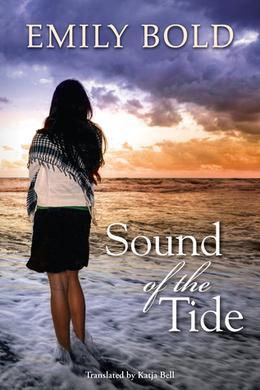 Sound of the Tide by Emily Bold, Katja Bell