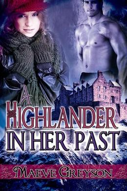 A Highlander in Her Past by Maeve Greyson