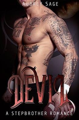 DEVIL: A Stepbrother Romance by Aubrey Sage