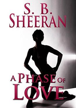 A Phase of Love by S.B. Sheeran
