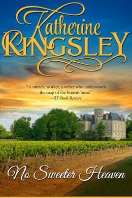 No Sweeter Heaven: The Pascal Trilogy - Book 2 by Katherine Kingsley