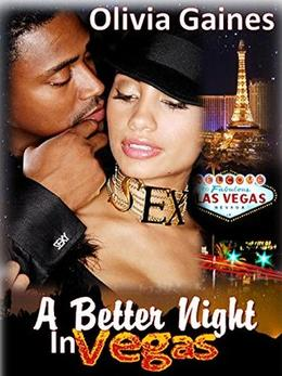A Better Night in Vegas by Olivia Gaines