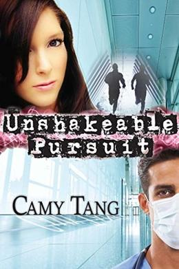 Unshakeable Pursuit by Camy Tang
