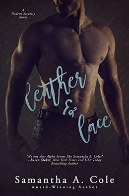 Leather & Lace by Samantha Cole