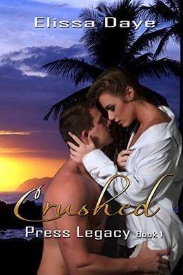 Crushed: Press Legacy by Elissa Daye