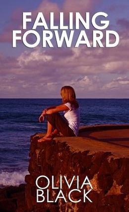 Falling Forward by Olivia Black