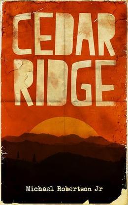 Cedar Ridge by Michael Robertson Jr.