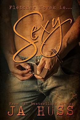 Sexy by J.A. Huss