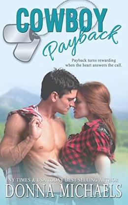 Cowboy Payback  (A Sequel to Cowboy-Fiancé) by Donna Michaels