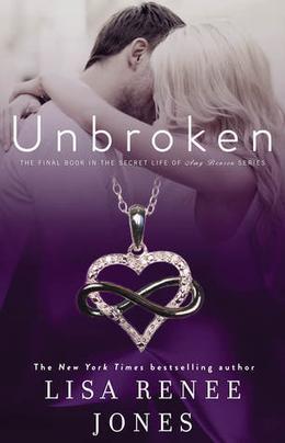 Unbroken by Lisa Renee Jones