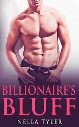 The Billionaire's Bluff #2 by Nella Tyler