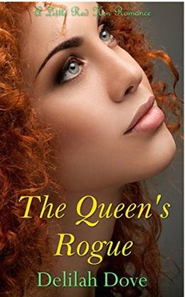 The Queen's Rogue: a sequel to The Virgin Queen by Delilah Dove