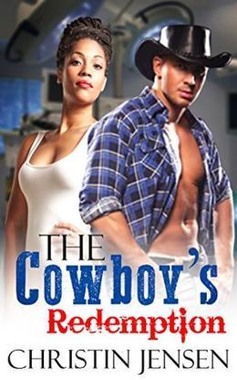 The Cowboy's Redemption by Christin Jensen