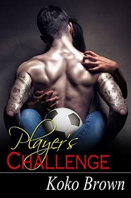 Player's Challenge by Koko Brown