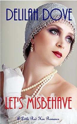 Let's Misbehave by Delilah Dove