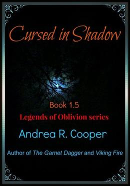 Cursed in Shadow by Andrea R. Cooper