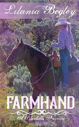 Farmhand by Lilania Begley
