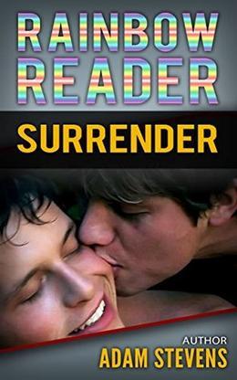 Rainbow Reader Gray: Surrender by Adam Stevens