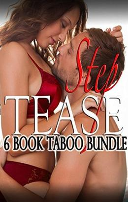 Step Tease  (Six Book TABOO Steamy Romance Box Set) by Viola Notte