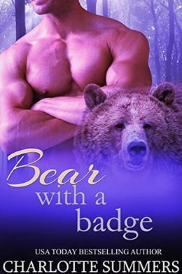 Bear With a Badge by Charlotte Summers