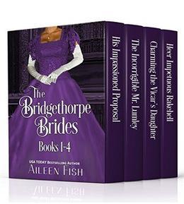 The Bridgethorpe Brides Books 1-4 by Aileen Fish