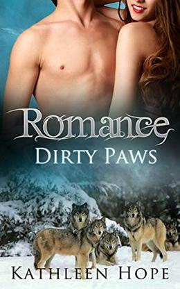 Romance: Dirty Paws by Kathleen Hope