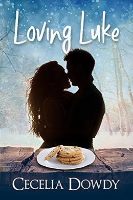 Loving Luke (Cookies and Kisses) by Cecelia Dowdy