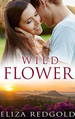 Wild Flower by Eliza Redgold