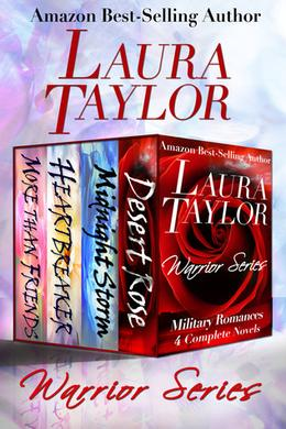 WARRIOR SERIES Boxed Set: Military Romance Series - 4 Complete Novels by Laura Taylor