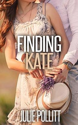 Finding Kate  (Christian Contemporary Romance) by Julie Pollitt