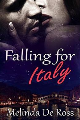 Falling for Italy by Melinda De Ross, Classy Designs
