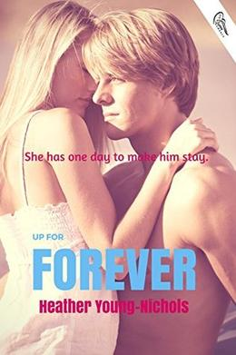 Up for Forever by Heather Young-Nichols
