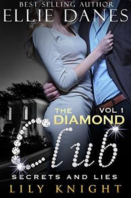 The Diamond Club, Vol 1: A Billionaire Boys Club by Ellie Danes, Lily Knight