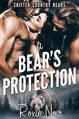 A Bear's Protection by Roxie Noir