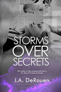 Storms Over Secrets by J.A. DeRouen