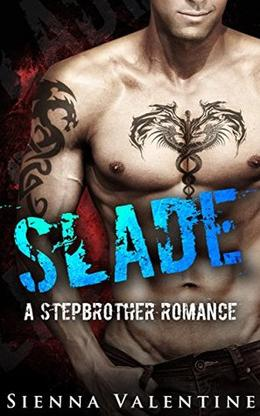 Slade: A Stepbrother Romance by Sienna Valentine