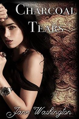 Charcoal Tears by Jane Washington