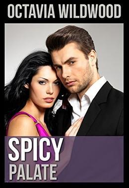 Spicy Palate: A Novel by Octavia Wildwood
