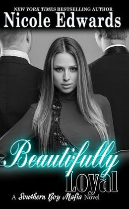 Beautifully Loyal by Nicole Edwards