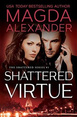 Shattered Virtue by Magda Alexander