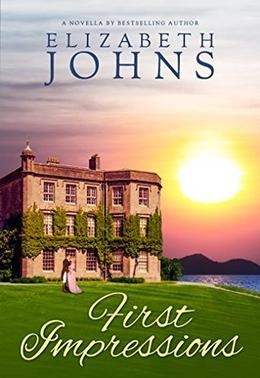 First Impressions: Traditional Regency Romance by Elizabeth Johns