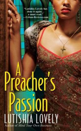 A Preacher's Passion by Lutishia Lovely