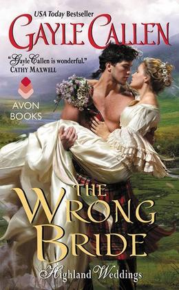 The Wrong Bride by Gayle Callen