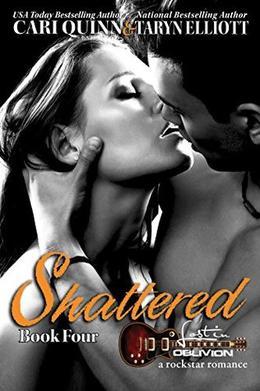 Shattered by Cari Quinn, Taryn Elliott