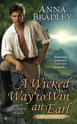 A Wicked Way to Win an Earl by Anna Bradley