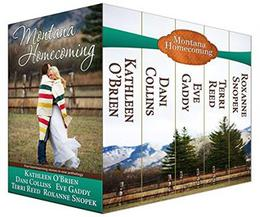 Montana Homecoming by Dani Collins, Kathleen O'Brien, Eve Gaddy, Roxanne Snopek, Terri Reed