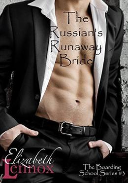 The Russian's Runaway Bride by Elizabeth Lennox