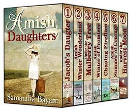 Amish Daughters BOXED SET: 1 Jacob's Daughter 2 Amish Winter Wonderland 3 Under the Mulberry Tree 4 Amish Winter of Promises 5 Chasing Fireflies 6 Amish ... Moon by Samantha Jillian Bayarr